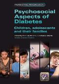 Psychosocial Aspects of Diabetes: Children, Adolescents and Their Families