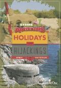 Holidays & Hijackings