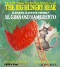 Little Mouse the Red Ripe Strawberry & the Big Hungry Bear El Ratoncito La Fresca Roja y Madura y El Gran Oso Hambriento