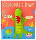 Crocodiles Burp