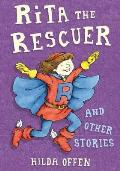 Rita the Rescuer and Other Stories