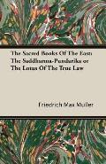 The Sacred Books of the East: The Saddharma-Pundarika or the Lotus of the True Law