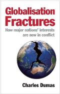 Globalisation Fractures How Major Nations Interests Are Now In Conflict