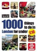 Time Out 1000 Things to Do in London for Under 10