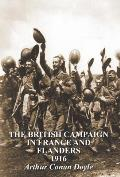 The British Campaign in France & Flanders 1916