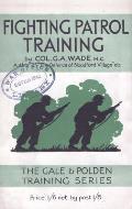 Fighting Patrol Training