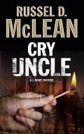 Cry Uncle: A Pi Mystery Set in Scotland