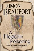 A Head for Poisoning: An 11th Century Mystery Set on the Welsh Borders