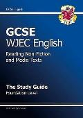 Gcse Wjec English: Reading Non-fiction and Media Texts - the Study Guide - Foundation Level