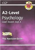 A2-level Psychology Aqa a Complete Revision & Practice