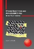 Hybrid Identities and Adolescent Girls: Being 'half' in Japan