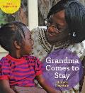 Grandma Comes to Stay