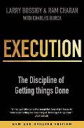 Execution The Discipline of Getting Things Done Larry Bossidy & RAM Charan