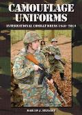 Camouflage Uniforms: International Combat Dress 1940-2010