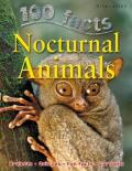 100 Facts Nocturnal Animals: Step Into the Twilight and Encounter a World of Night-Loving