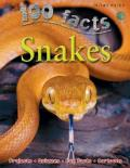 100 Facts Snakes: Slither Into the Extraordinary World of Snakes - Incredible