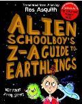 Alien Schoolboy's Z-a Guide To Earthlings