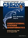 Computational Systems Bioinformatics (Volume 7) - Proceedings of the CSB 2008 Conference