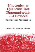 Photonics of Quantum-Dot Nanomaterials and Devices: Theory and Modelling