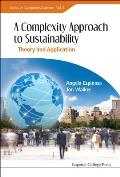 A Complexity Approach to Sustainability: Theory and Application