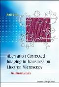 Aberration-Corrected Imaging in Transmission Electron Microscopy: An Introduction