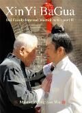 Xinyi Bagua: Dai Family Internal Martial Arts