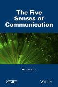 The Five Senses of Communication