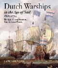 Dutch Warships in the Age of Sail, 1600-1714