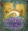 Goldilocks and the Three Bears. Adapted by Amanda Askew