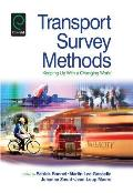 Transport Survey Methods: Keeping Up with a Changing World