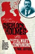Further Adventures of Sherlock Holmes The Stalwart Companions