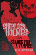 Further Adventures of Sherlock Holmes Seance for a Vampire