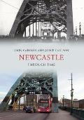 Newcastle Through Time