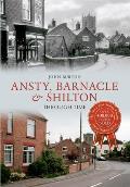 Ansty, Barnacle & Shilton Through Time