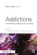 Addictions: A Social Psychological Perspective