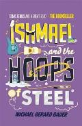 Ishmael 03 and the Hoops of Steel