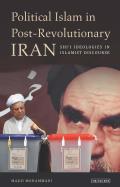 Political Islam in Post Revolutionary Iran Shii Ideologies in Islamist Discourse