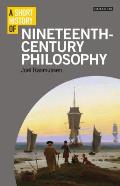 A Short History of Nineteenth-Century Philosophy