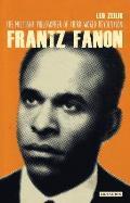 Frantz Fanon: The Militant Philosopher of Third World Revolution