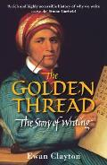 Golden Thread: the Story of Writing