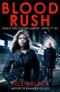 Blood Rush. by Helen Black