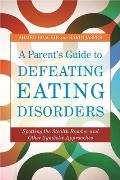 Parents Guide to Defeating Eating Disorders Spotting the Stealth Bomber & Other Symbolic Approaches