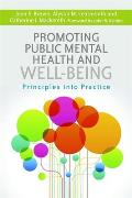 Promoting Public Mental Health and Well-Being: Principles Into Practice