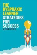 The Dyspraxic Learner: Strategies for Success