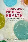 Introducing Mental Health, Second Edition: A Practical Guide