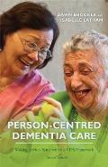 Person Centred Dementia Care Second Edition Making Services Better With The Vips Framework