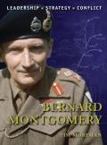 Bernard Montgomery: Leadership, Strategy, Conflict