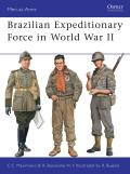 Men-at-Arms||||Brazilian Expeditionary Force in World War II||||Brazilian Expeditionar MAA 465