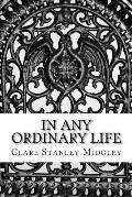 In Any Ordinary Life