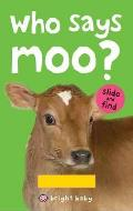 Who Says Moo